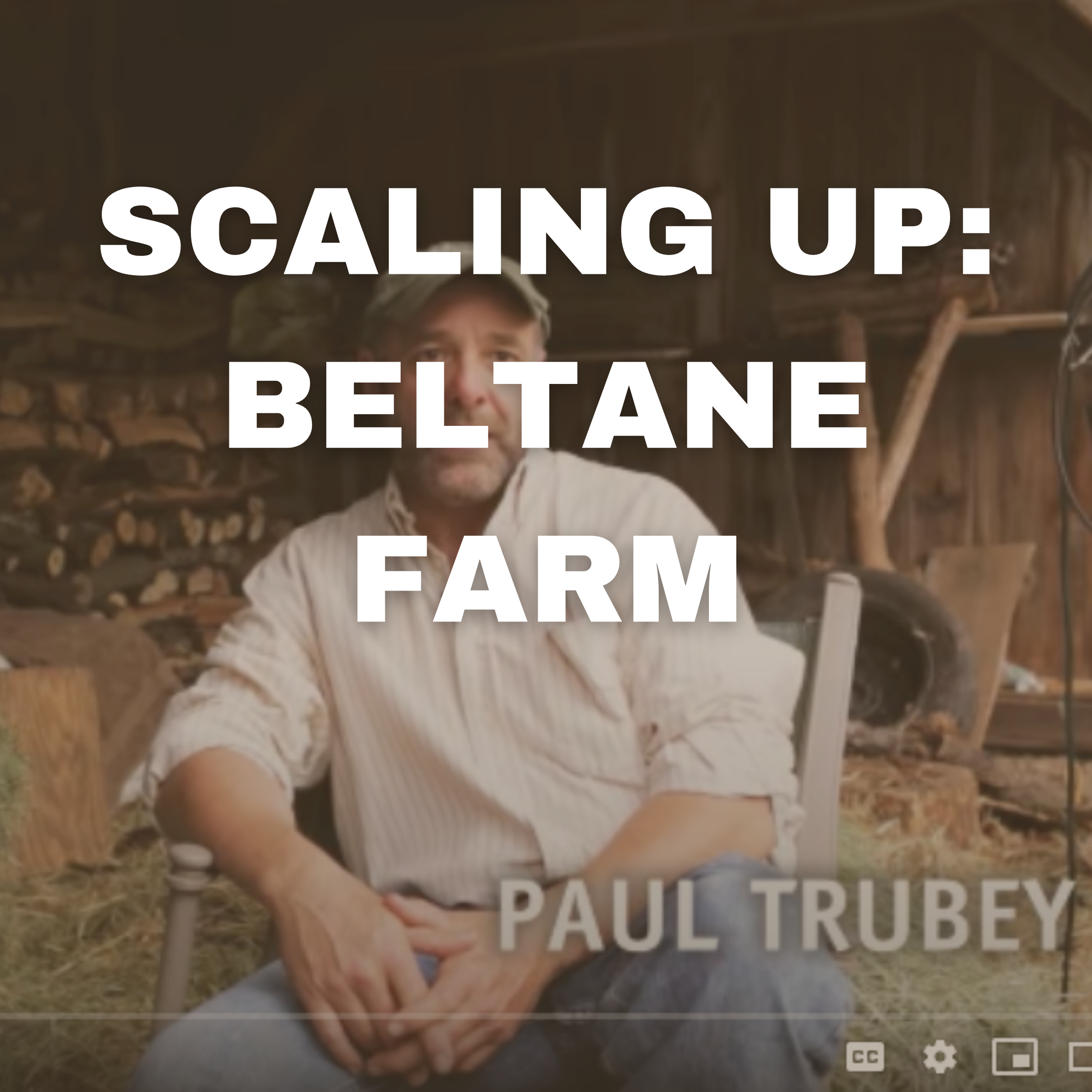 SCALING UP: BELTANE FARM